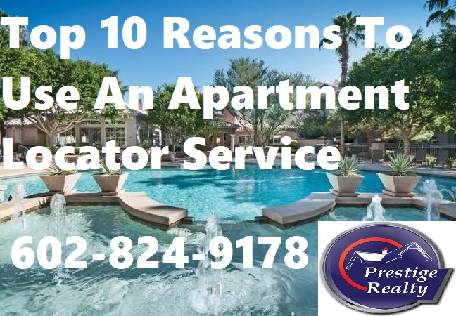 Top 10 Reasons To Use Prestige Realty – Apartment Locator/Finder Service: